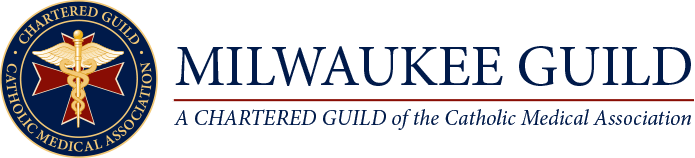 Milwaukee Guild - Catholic Medical Association